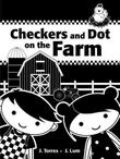 Cover art for CHECKERS AND DOT ON THE FARM