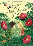 SEE YOU WHEN I SEE YOU by Rose Lagercrantz