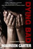 DYING BAD by Maureen Carter