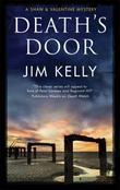 DEATH'S DOOR by Jim Kelly