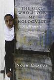 Cover art for THE GIRL WHO STOLE MY HOLOCAUST
