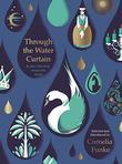 THROUGH THE WATER CURTAIN by Cornelia Funke