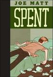 SPENT by Joe Matt