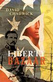 LIBERTY BAZAAR by David Chadwick