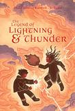 THE LEGEND OF LIGHTNING AND THUNDER