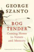BOG TENDER by George Szanto