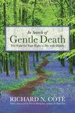 Cover art for IN SEARCH OF GENTLE DEATH