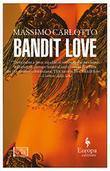 BANDIT LOVE