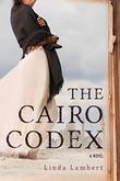 THE CAIRO CODEX by Linda Lambert