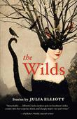 THE WILDS by Julia Elliott