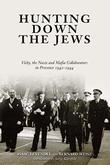 HUNTING DOWN THE JEWS by Isaac Levendel