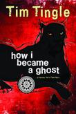 Cover art for HOW I BECAME A GHOST