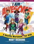 I Am Awesome! by Mary Richards
