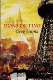 DONS OF TIME by Greg Guma