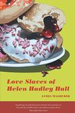 LOVE SLAVES OF HELEN HADLEY HALL