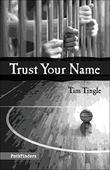 TRUST YOUR NAME