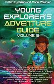 YOUNG EXPLORER'S ADVENTURE GUIDE