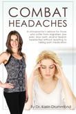 Combat Headaches
