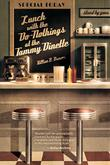 LUNCH WITH THE DO NOTHINGS AT THE TAMMY DINETTE by Killian B.  Brewer