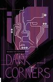 """DARK CORNERS by Reuben """"Tihi"""" Hayslett"""