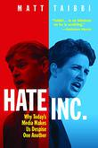 HATE INC. by Matt Taibbi
