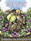 A HOME FOR THE FINCH FAMILY