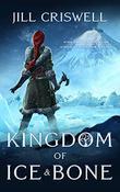 KINGDOM OF ICE & BONE