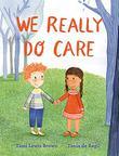 WE REALLY DO CARE