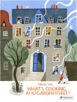 WHAT'S COOKING AT 10 GARDEN STREET? by Felicita Sala