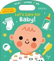 LET'S CARE FOR BABY!