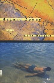 HAZARD ZONES by Keith Maillard