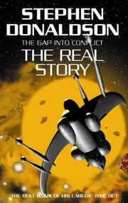 THE REAL STORY: The Cap into Conflict by Stephen R. Donaldson