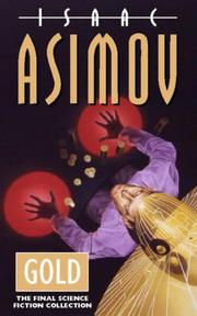 GOLD by Isaac Asimov