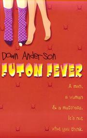 FUTON FEVER by Dawn Anderson