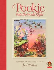 POOKIE PUTS THE WORLD RIGHT by Ivy Wallace