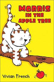 MORRIS IN THE APPLE TREE by Vivian French