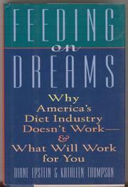 FEEDING ON DREAMS by Diane Epstein