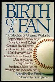 BIRTH OF A FAN by Ron Fimrite