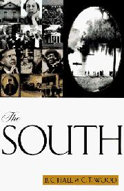 THE SOUTH by B.C. Hall