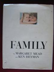 FAMILY by Margaret Mead