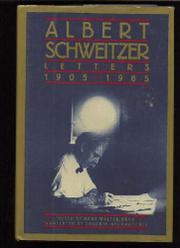 LETTERS by Albert Schweitzer