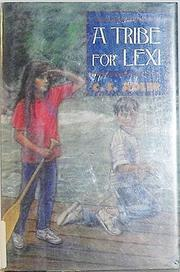 A TRIBE FOR LEXI by C.S. Adler
