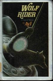 WOLF RIDER by Avi