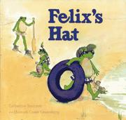 FELIX'S HAT by Catherine Bancroft