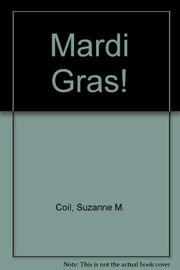 MARDI GRAS! by Suzanne M. Coil