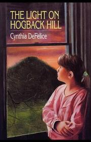 THE LIGHT ON HOGBACK HILL by Cynthia DeFelice