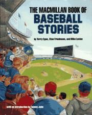THE MACMILLAN BOOK OF BASEBALL STORIES by Terry Egan