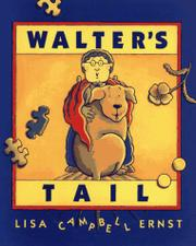 WALTER'S TAIL by Lisa Campbell Ernst