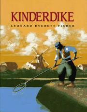 KINDERDIKE by Leonard Everett Fisher