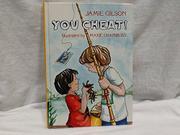YOU CHEAT! by Jamie Gilson